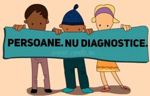 Persoane, nu diagnostice!
